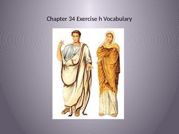 Ecce Romani II Ch. 34 Ex. h Vocabulary PowerPoint