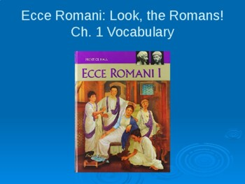 Ecce Romani Chapter 1 Vocabulary PowerPoint