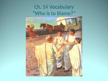Ecce Romani I Chapter 14 Vocabulary PowerPoint