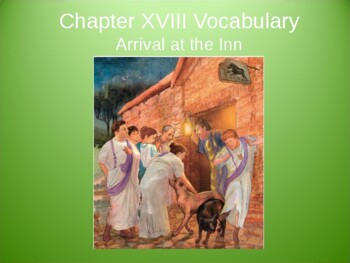 Ecce Romani I Chapter 18 Vocabulary PowerPoint
