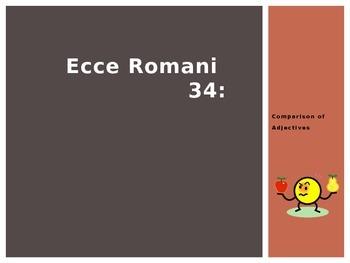 Ecce Romani Chapter 34: Comparison of Adjectives