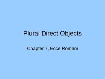 Ecce Romani, Chapter 7
