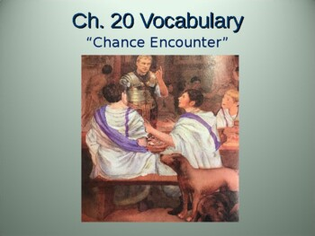 Ecce Romani I Chapter 20 Vocabulary PowerPoint