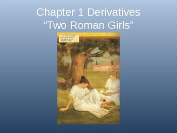 Ecce Romani I Chapter 1 Derivatives