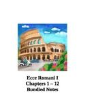 Ecce Romani I Chapters 1-12 Bundled Notes