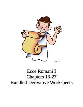 Ecce Romani I Chs. 13-27 Bundled Derivative Worksheets