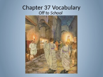 Ecce Romani II Ch. 37 Vocabulary