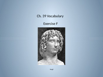 Ecce Romani II Ch. 39 Exercise F Vocabulary