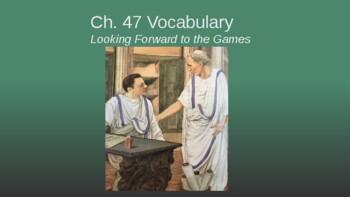 Ecce Romani II Ch. 47 Vocabulary PowerPoint