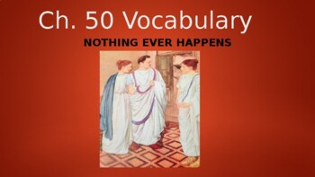 Ecce Romani II Ch. 50 Vocabulary PowerPoint Slideshow