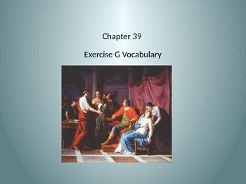 Ecce Romani II Chapter 39 Exercise G Vocabulary