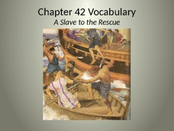 Ecce Romani II Chapter 42 Vocabulary PowerPoint Slideshow