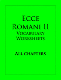Ecce Romani II: Vocabulary Worksheets, All Chapters