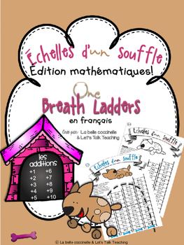 Échelles d'un souffle - Addition Facts from 1-10 (One Breath Ladders in French)