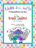 Échelles d'un souffle - Prépositions (One Breath Ladders - French Prepositions)