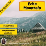 Echo Mountain Novel Study for Special Education with questions