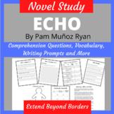 Echo by Pam Munoz Ryan Novel Study