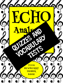 Echo Quizzes and Vocabulary Tests