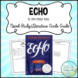 Echo by Pam Munoz Ryan Novel Study/Literature Circle Guide
