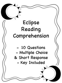 Eclipse Reading Comprehension - 10 Questions - Key Included