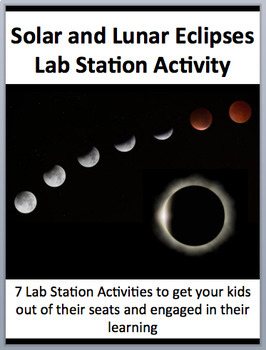 Eclipse - Solar and Lunar - 7 Engaging Lab Station Activities