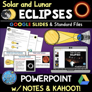 Eclipses PowerPoint, Student Notes, and Kahoot!