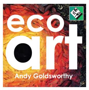 Eco Art Andy Goldsworthy