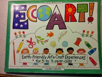 Eco Art - Earth Friendly Art & Craft Experiences for 3 to