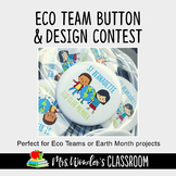 Earth Day - School Contest Idea - Eco Team Button Art Contest