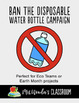 Earth Day Activity - Ban the disposable bottle - Eco Team - school Eco awareness