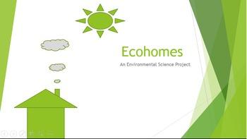 EcoHomes - Design an Environmentally Friendly Home Environ