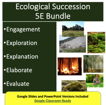 Ecological Succession - 5E Lesson Bundle