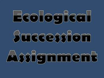 Ecological Succession Assignment