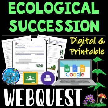 Ecological Succession WebQuest Virtual Interactive Lesson