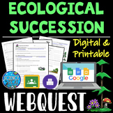 Ecological Succession WebQuest - Distance Learning - Digital and Print