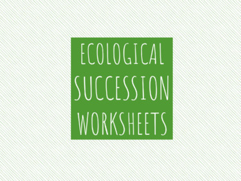 Ecological Succession Worksheets