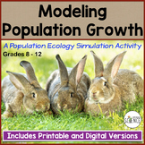 Ecology: Modeling Population Growth  | Printable and Digit