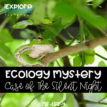 Activity Pack: Where Have All The Tree Frogs Gone? (Ecology)