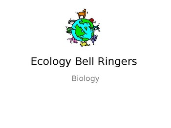 Ecology Bell Ringers (Power Point)