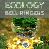 Ecology Bell Ringers for Middle School - Editable