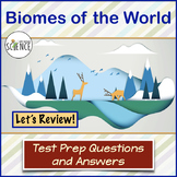 Ecology: Biomes Review Test Prep Questions