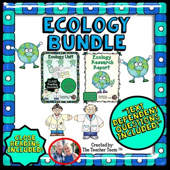 Ecology Bundle with Text Dependent Questions for CLOSE Reading