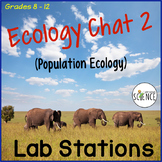 Ecology Chat 2:  Population Ecology Lab Stations