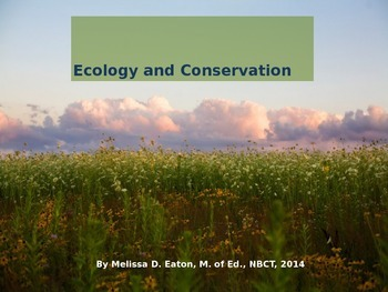Ecology, Conservation, and Alternative Energy PowerPoint Presentation