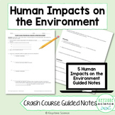 Crash Course 5 Human Impacts on the Environment Guided Not