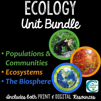 Ecology Curriculum Bundle