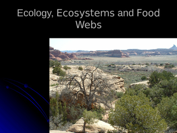 Ecology, Ecosystems and Food Webs