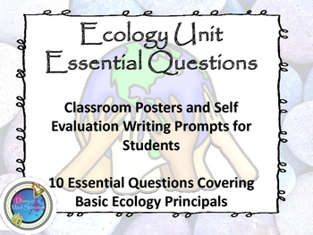 Ecology Essential Questions Posters and Writing Prompts