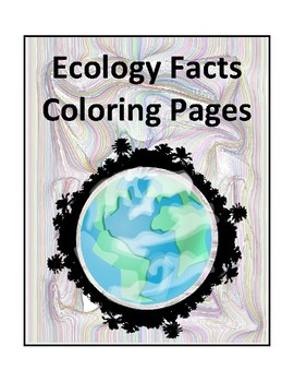 Ecology Facts Coloring Pages
