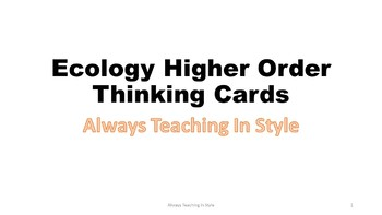 Ecology Higher Order Thinking Task Cards (Editable)